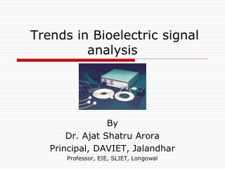 Trends in Bioelectric signal analysis