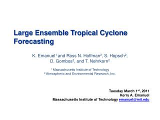 Large Ensemble Tropical Cyclone Forecasting
