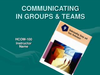 COMMUNICATING IN GROUPS  TEAMS