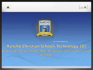 Rancho Christian Schools Technology 101
