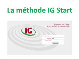 La méthode IG Start