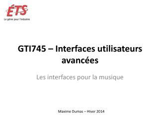 GTI745  � Interfaces utilisateurs avanc�es