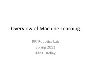 Overview of Machine Learning