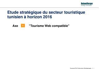 Etude stratégique du secteur touristique tunisien à horizon 2016