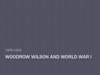 Woodrow Wilson and World War I