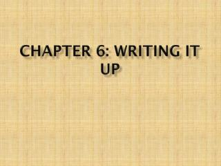 Chapter 6: Writing it Up