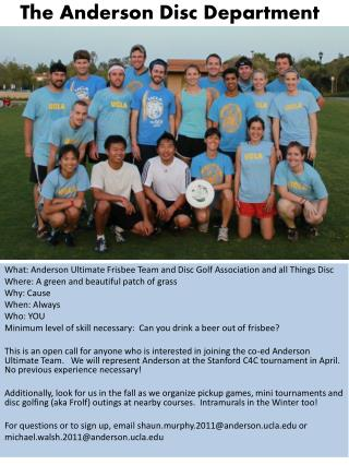 What: Anderson Ultimate Frisbee Team and Disc Golf Association and all Things  Disc