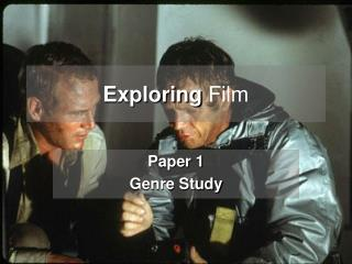 Exploring Film - The Disaster Genre