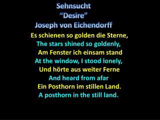 Es schienen so golden die Sterne, The stars shined so goldenly, Am Fenster ich einsam stand