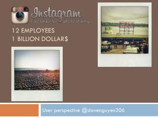 12 employees 1 billion dollar$