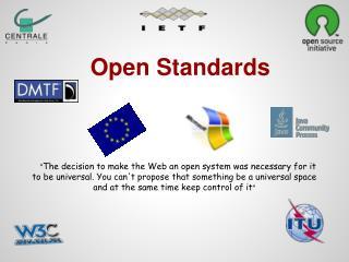 Open Standards