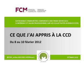 SUSTAINABLE COMMUNITIES CONFERENCE AND TRADE SHOW (SCC)