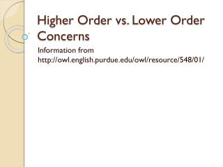 Higher Order vs. Lower Order Concerns