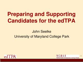 Preparing and Supporting Candidates for the edTPA