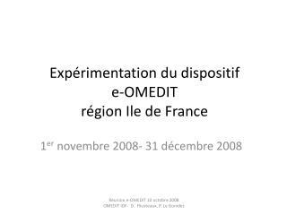 Expérimentation du dispositif  e-OMEDIT  région Ile de France