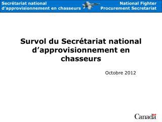 Survol du Secrétariat national d'approvisionnement en chasseurs