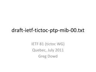 draft-ietf-tictoc-ptp-mib-00.txt