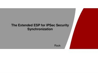 The Extended ESP for IPSec Security Synchronization