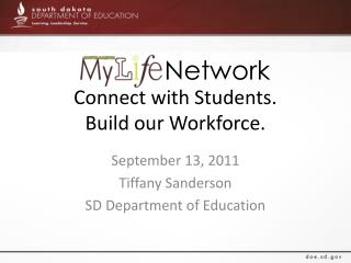 Connect with Students.  Build our Workforce.