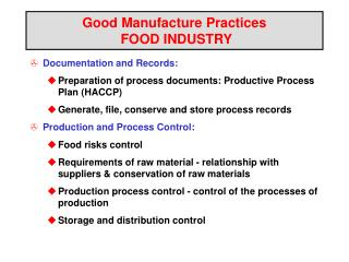 Good Manufacture Practices   FOOD INDUSTRY