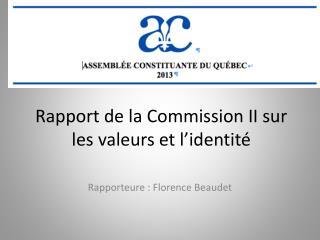 Rapport  de la Commission II sur les valeurs et l'identité