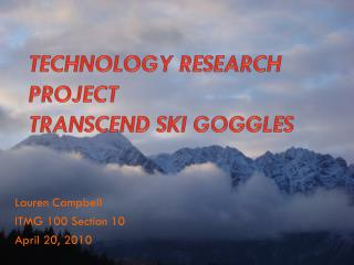 Technology Research Project Transcend Ski Goggles