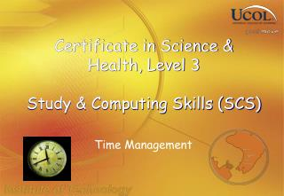 Certificate in Science & Health, Level 3 Study & Computing Skills (SCS)