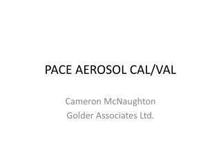 PACE AEROSOL CAL/VAL