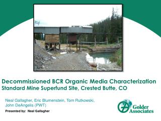 Decommissioned BCR Organic Media Characterization Standard Mine Superfund Site, Crested Butte, CO