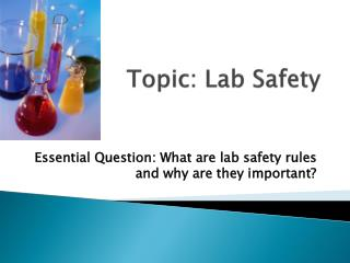 Topic: Lab Safety