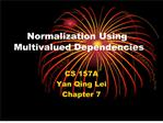 Normalization Using Multivalued Dependencies
