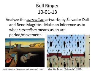 Bell Ringer  10-01-13