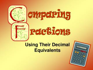 Using Their Decimal Equivalents