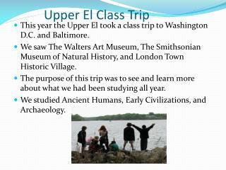 Upper El Class Trip