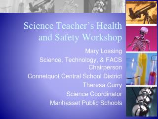 Science Teacher's Health  and Safety Workshop