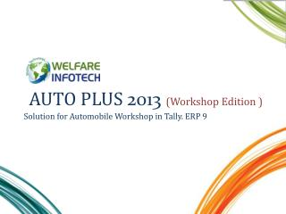 AUTO  PLUS  2013  (Workshop Edition )