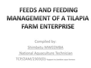 Compiled by: Shimbetu MWEEMBA  National Aquaculture Technician