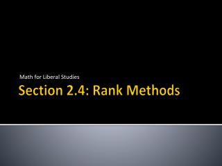 Section 2.4: Rank Methods