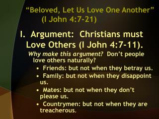 Beloved, Let Us Love One Another   I John 4:7-21