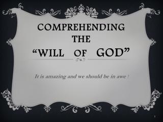 """Comprehending  The """" will    of    god"""""""