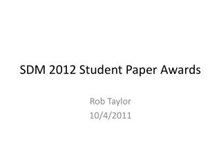 SDM 2012 Student Paper Awards