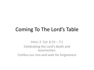 Coming To The Lord's Table