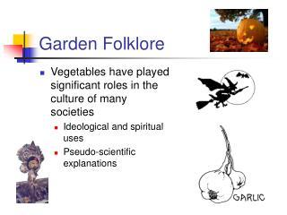 Garden Folklore