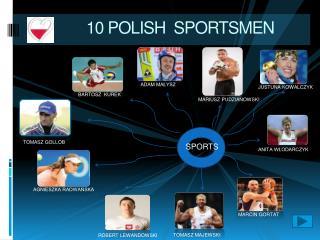 10  POLISH   SPORTSMEN