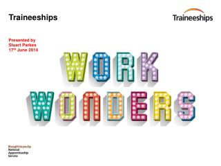 Traineeships