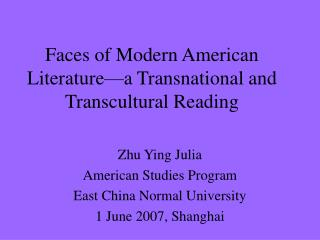 Faces of Modern American Literature a Transnational and Transcultural Reading