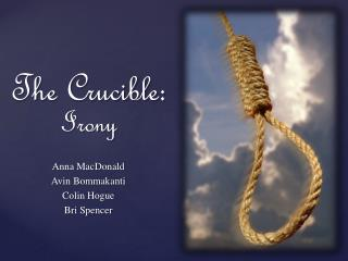 The Crucible: Irony
