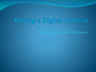 Buying a Digital Camera