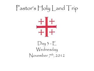 Pastor's Holy Land Trip
