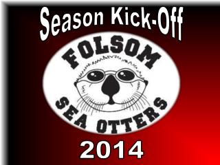 Season Kick-Off